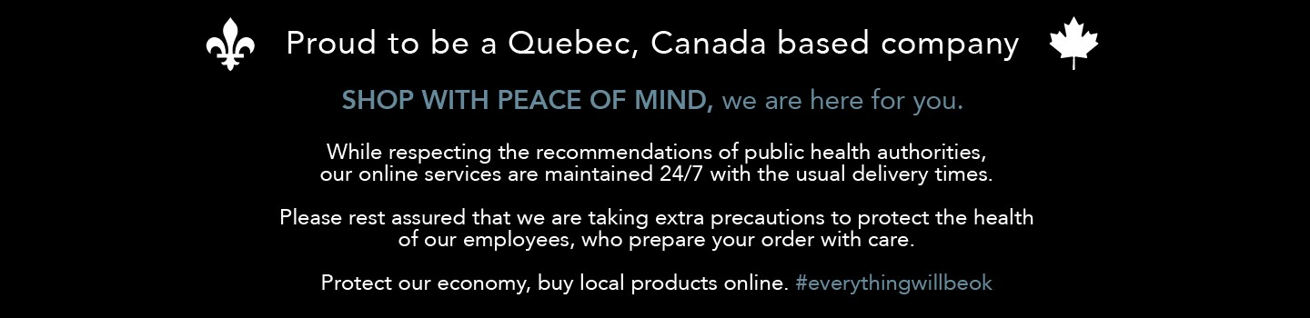 Proud to be a Quebec, Canada based company
